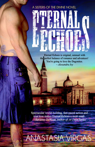 Eternal Echoes (Sisters of the Divine, #1)