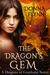 The Dragon's Gem (Dragons of Grayhurst, #1)