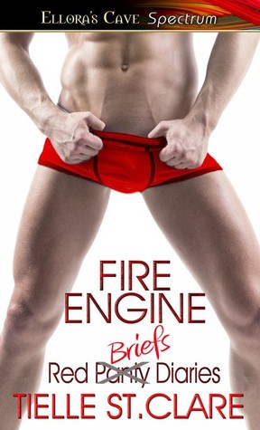 Review: Fire Engine (Red Panty Diaries #4) by Tielle St. Clare