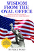 Wisdom From the Oval Office by Pierce Word