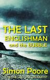 The Last Englishman and the Bubble