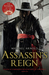 Assassin's Reign (Civil War Chronicles #4)