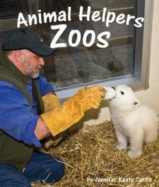 Animal Helpers by Jennifer Keats Curtis