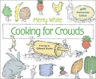 Cooking for Crowds by Edward E Koren