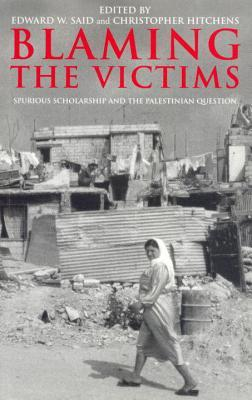 Blaming the Victims: Spurious Scholarship and the Palestinian Question