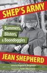 Shep's Army: Bummers, Blisters and Boondoggles