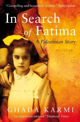 In Search of Fatima by Ghada Karmi