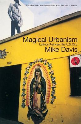 Magical Urbanism by Mike Davis