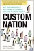 Custom Nation by Anthony Flynn