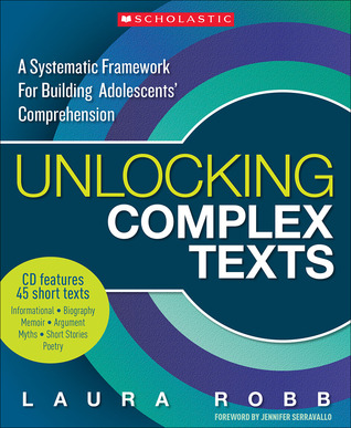 Unlocking Complex Texts: A Systematic Framework for Building Adolescents' Comprehension