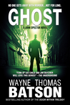 GHOST by Wayne Thomas Batson
