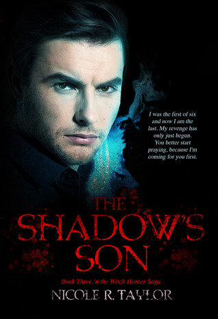 The Shadow's Son (Witch Hunter Saga #3)