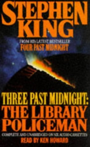 Three Past Midnight: The Library Policeman