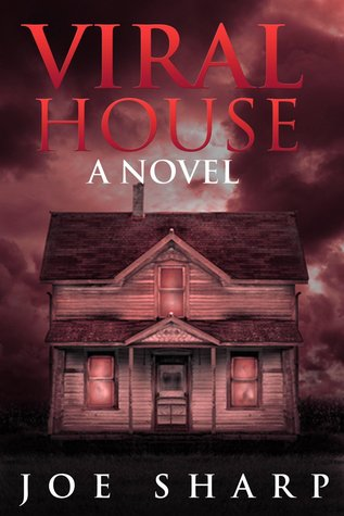 Viral House A Novel