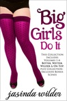 Big Girls Do It (Big Girls Do, #1-4)