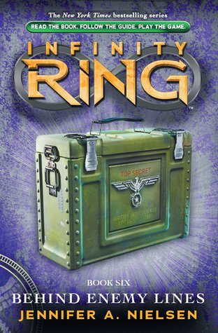 Behind Enemy Lines (Infinity Ring, #6)