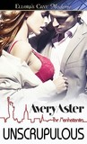 Unscrupulous by Avery Aster