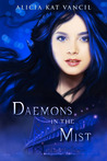 Daemons in the Mist (Marked Ones, #1)