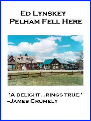 Pelham Fell Here by Ed Lynskey