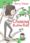 Chasing Butterflies (Little Life Lessons)