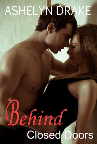 Behind Closed Doors (Campus Crush, #2)