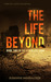 The Life Beyond by Susanne Winnacker