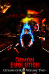 Demon Evolution (Oceans of Red, #2)