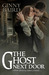 The Ghost Next Door (A Love Story)
