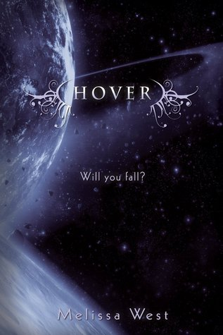 5 stars to Hover (The Taking #2) by Melissa West