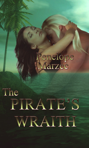 The Pirate's Wraith by Penelope Marzec