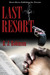 Last Resort by B.J. Robinson