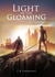 Light in the Gloaming (Book One)