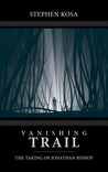 Vanishing Trail: The Taking of Jonathan Bishop