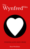 Finding Love and Crime (The Wynfred Files, #1)