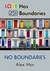 No Boundaries by Alex Mar