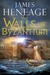The Walls of Byzantium (The Mistra Chronicles, #1)