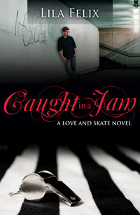Caught In A Jam (Love and Skate, #4)