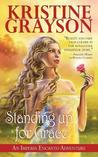 Standing Up For Grace: An Imperia Encanto Adventure