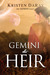 Gemini the Heir by Kristen DaRay