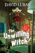 The Unwilling Witch: A Monsterrific Tale