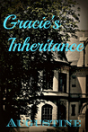 Gracie's Inheritance by Rachel A. Dyson
