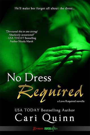 No Dress Required by Cari Quinn