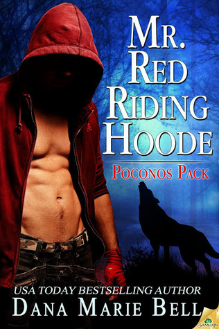 Mr. Red Riding Hoode (Poconos Pack, #2 )