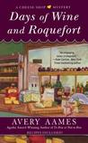 Days of Wine and Roquefort (A Cheese Shop Mystery #5)