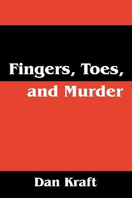 Fingers, Toes, and Murder