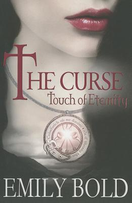 The Curse - Touch of Eternity
