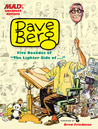 Dave Berg: Five Decades of The Lighter Side Of . . . (MAD's Greatest Artists)