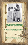 The Bigamist, A Memoir of My Father