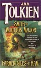 Smith of Wootton Major & Farmer Giles of Ham by J.R.R. Tolkien