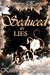 Seduced by Lies (Seduced Saga Book 4, Vol. 1)